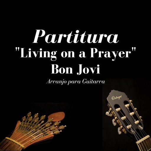 """Living on a Prayer"" - Bon Jovi"